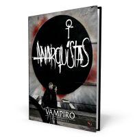 Vampiro La Mascarada 5º Edición: Anarquistas
