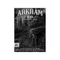 Arkham Noir: Invocado por el trueno