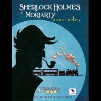 Libro-Juego: Sherlock Holmes & Moriarty. Asociados