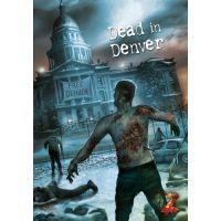 Dead in Denver