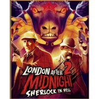 London After Midnight 2: Sherlock in hell
