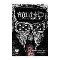 Mantoid Universe